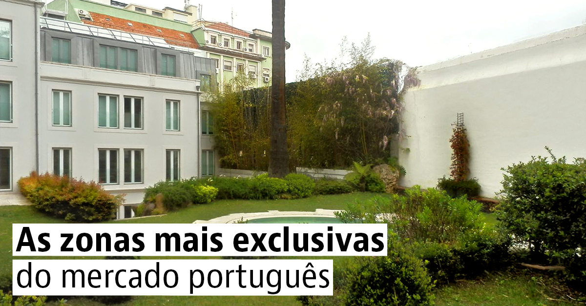As zonas mais exclusivas do mercado português